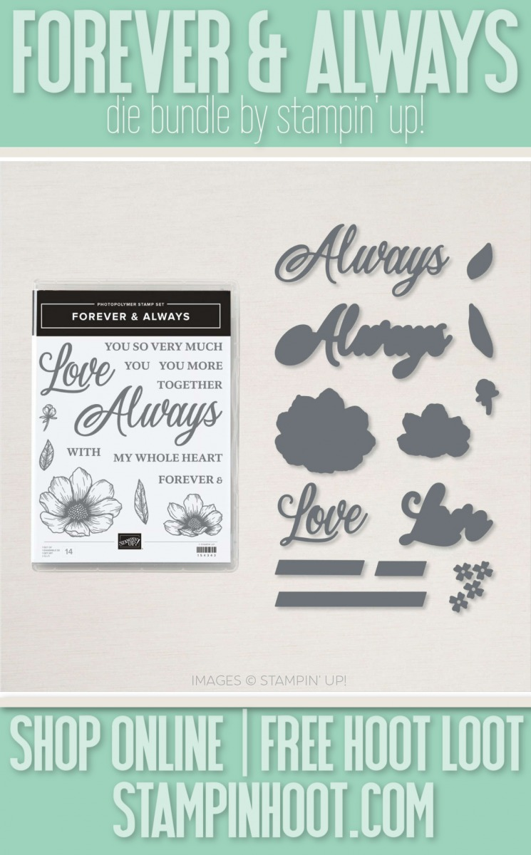 Forever & Always Die Bundle from Stampin' Up! 156200 Purchase Online from Stesha Bloodhart - Stampin' Hoot!