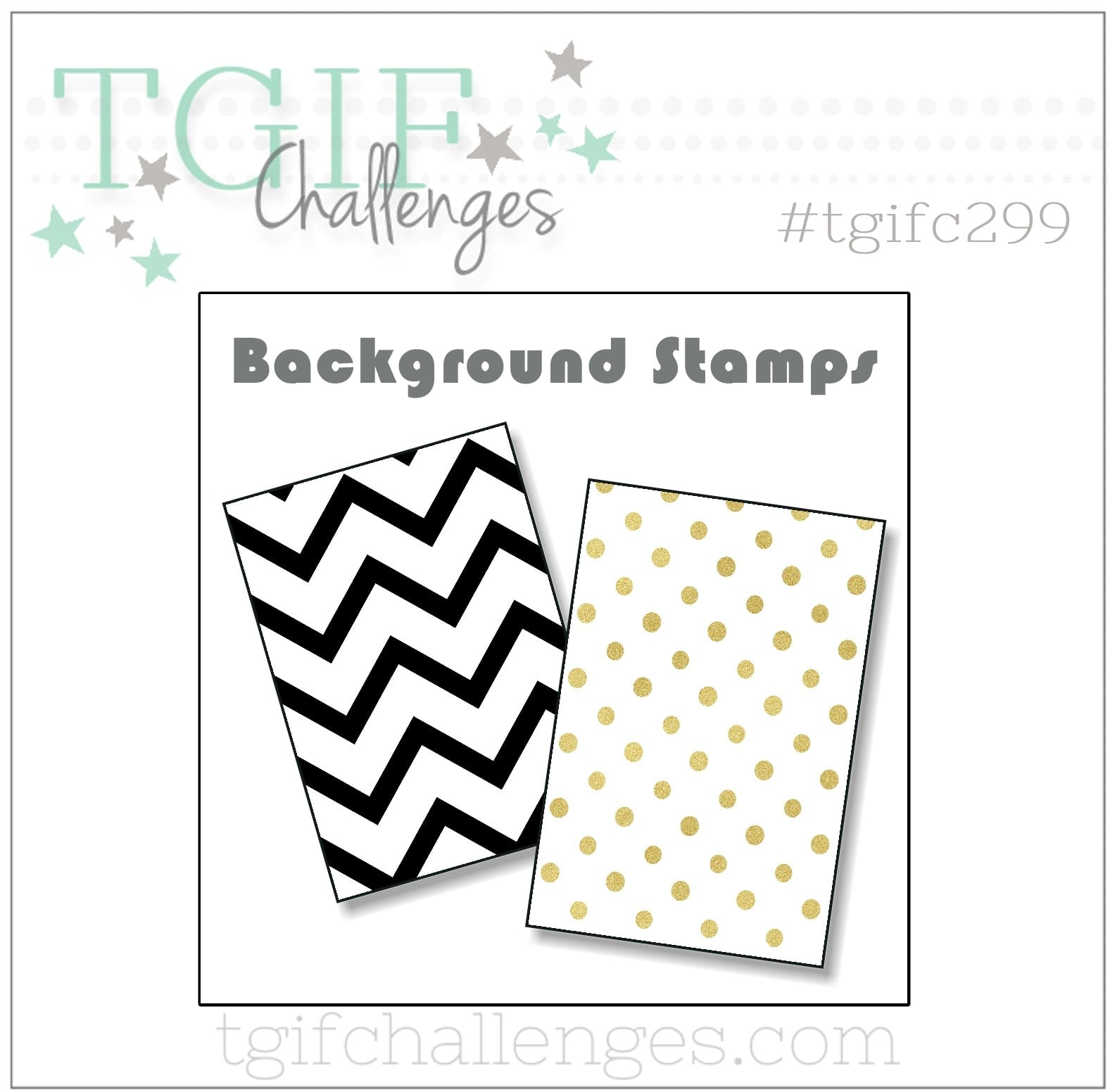 #tgifc299 Product Spotlight Challenge - Background Stamps