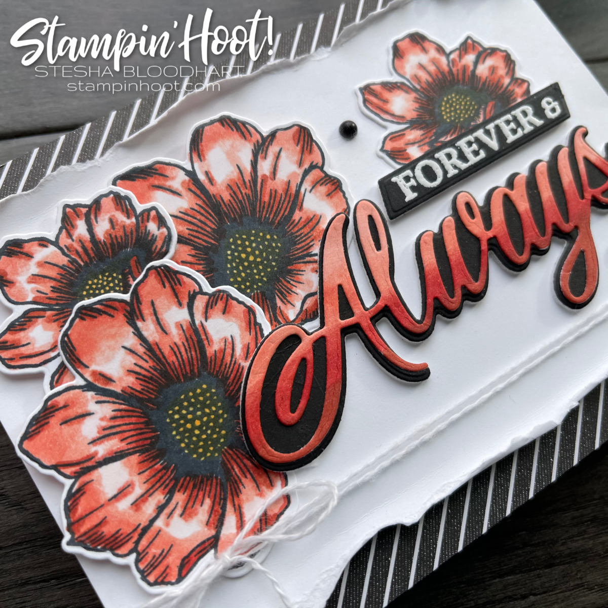 Forever & Always Bundle by Stampin' Up! Card by Stesha Bloodhart, Stampin' Hoot for Stampin' Fancy Friday