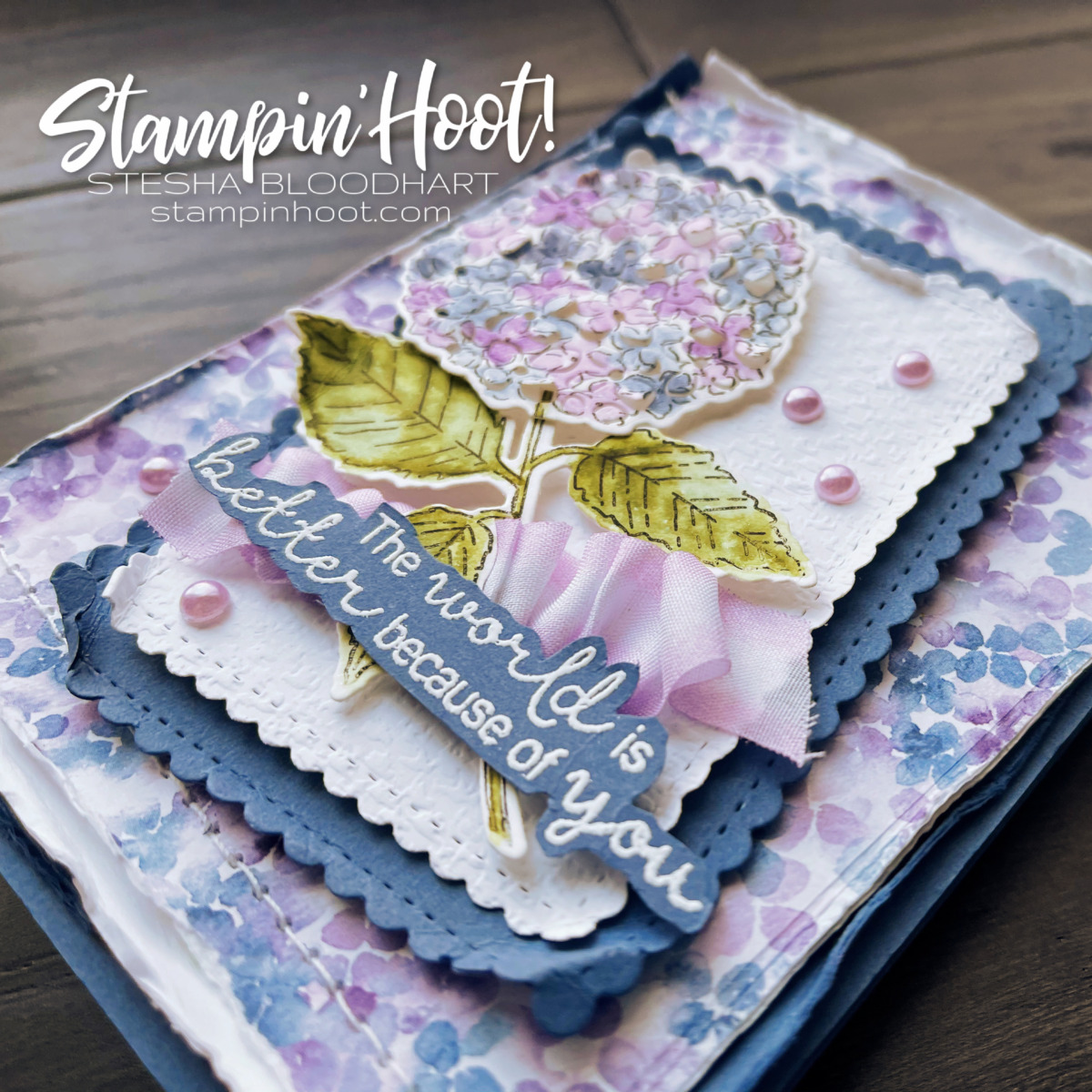 Hydrangea Haven Bundle from Stampin' Up! Birthday card by Stesha Bloodhart, Stampin' Hoot!