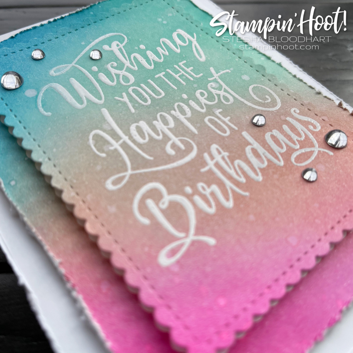 Create this card using the Happiest of Birthdays Stamp Set. Card by Stesha Bloodhart, Stampin' Hoot! Slant 2