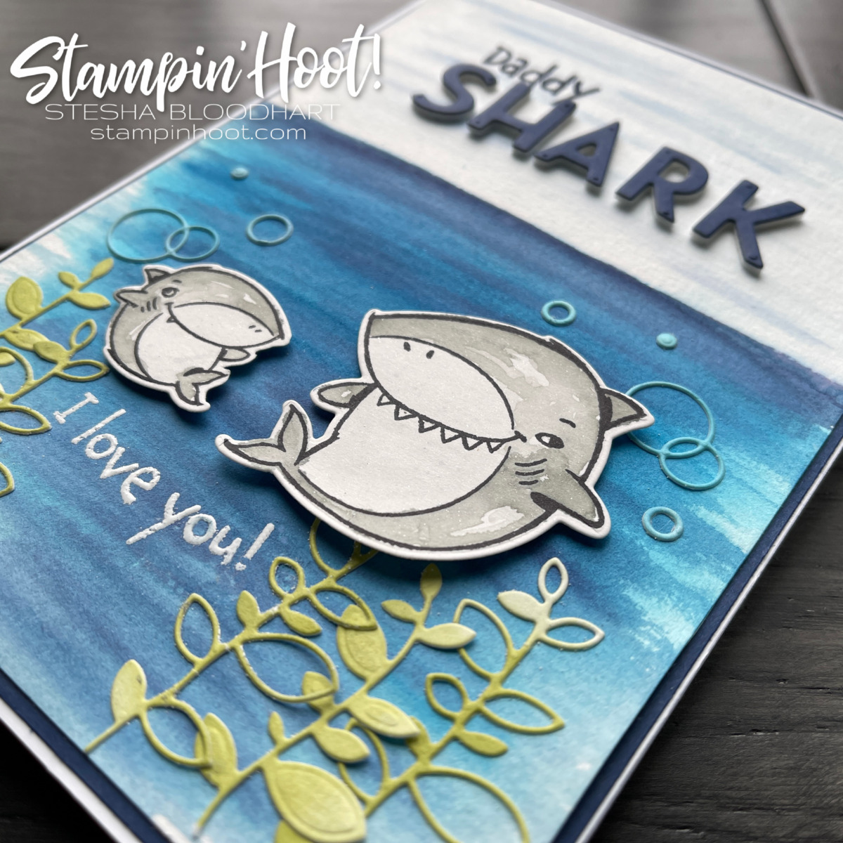 Shark Frenzy Stamp Set from Stampin' Up! Daddy Card by Stesha Bloodhart, Stampin' Hoot!