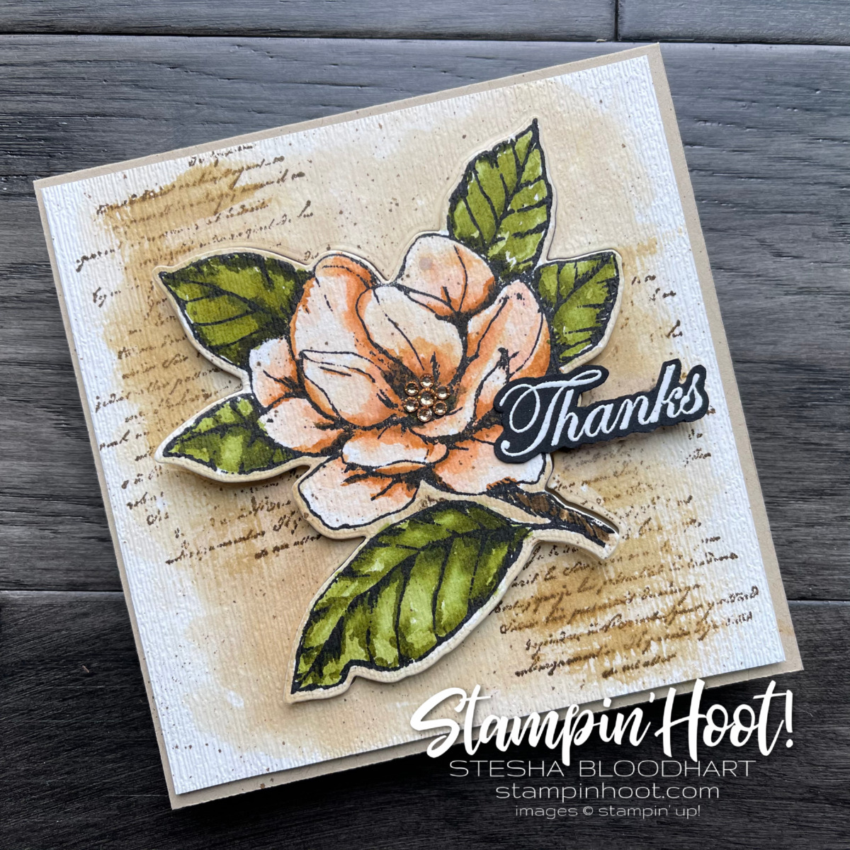 Create this card using the retiring Good Morning Magnolia Stamp Set and Coordinating Magnolia Memory Dies. Card by Stesha Bloodhart, Stampin' Hoot!