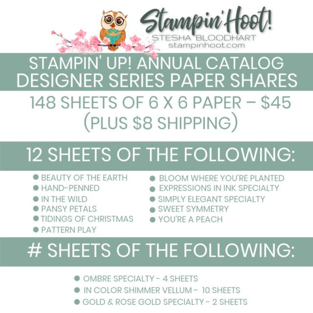 DESIGNER SERIES PAPER SHARES 21-22 ANNUAL STESHA BLOODHART STAMPIN' HOOT 2