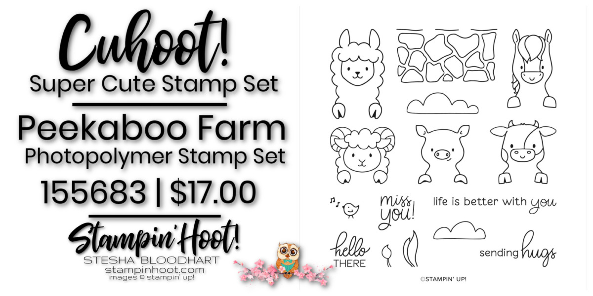 Peekaboo Farm Stamp Set - Page 66 -155683 $17.00 by Stampin' Up! Order Online with Stesha Bloodhart, Stampin' Hoot!
