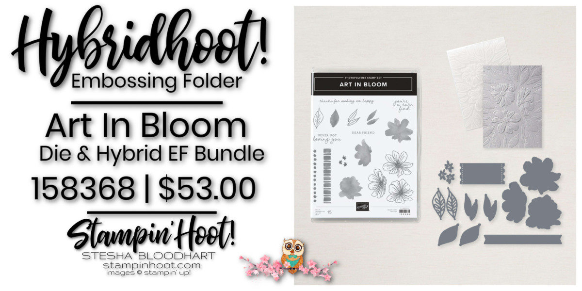 Art In Bloom Bundle - Page 116 -158368 $53.00 by Stampin' Up! Order Online with Stesha Bloodhart, Stampin' Hoot!