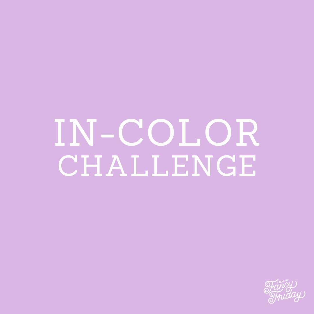 In Color Challenge - Stampin' Fancy Friday