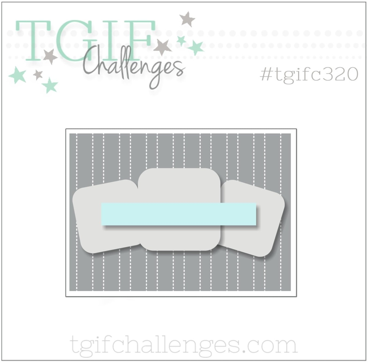Sketch Challenge TGIFC320