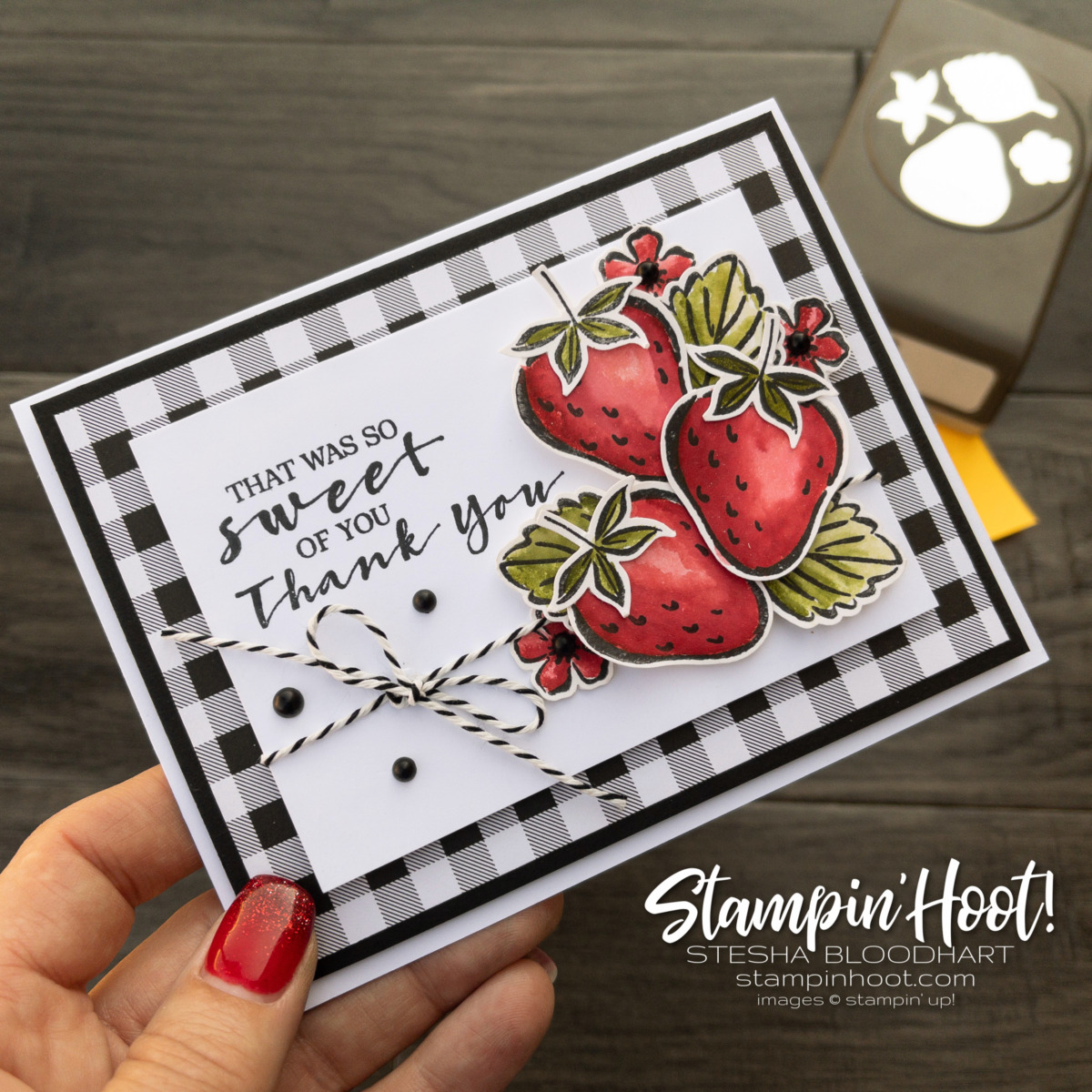 Thank You card using the Sweet Strawberry Bundle by Stampin' Up! Card by Stesha Bloodhart, Stampin' Hoot!