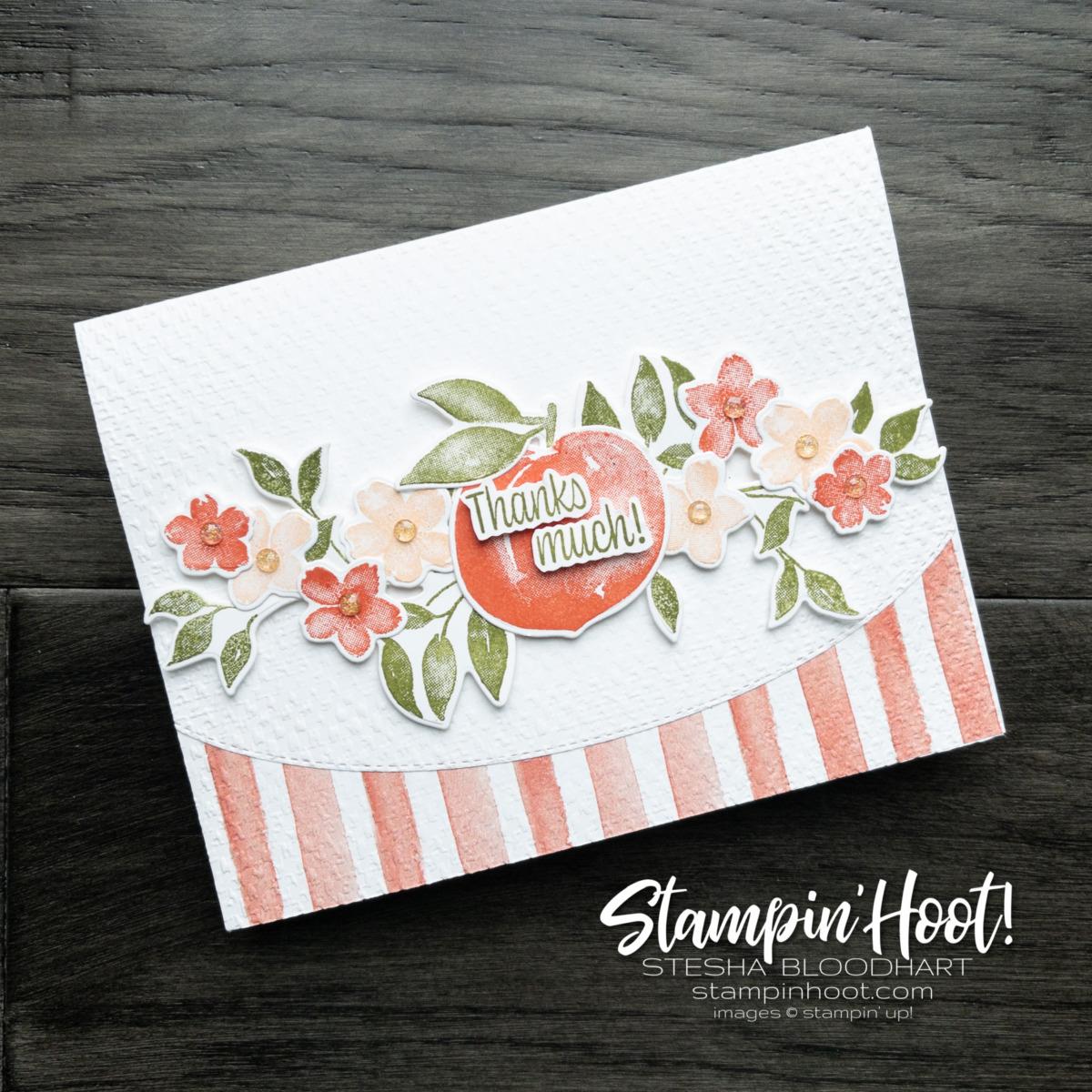 You're a Peach Suite Collection Stampin' Up! Thanks Much Card by Stesha Bloodhart, Stampin' Hoot!