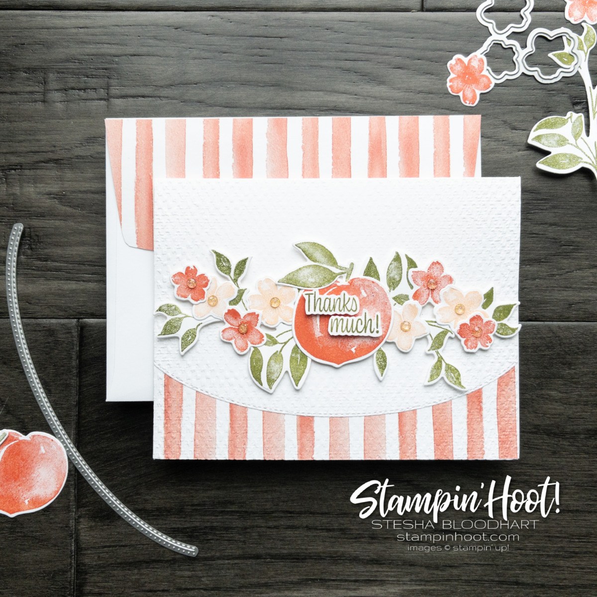 You're a Peach Suite Collection from Stampin' Up! Thanks Much Card by Stesha Bloodhart, Stampin' Hoot!