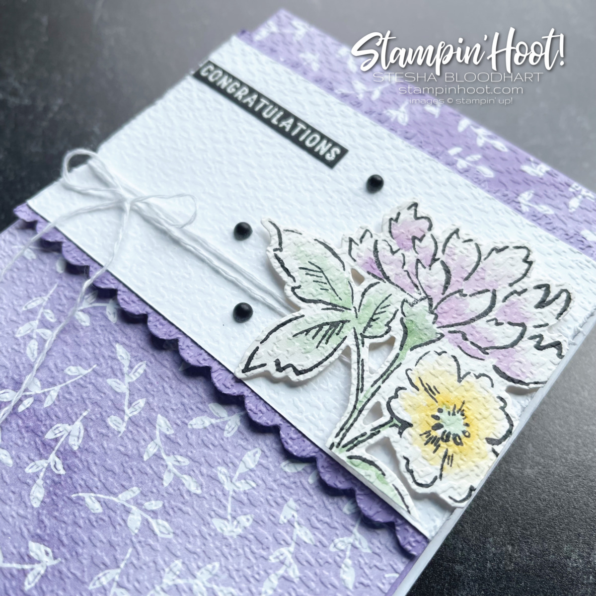 Congratulations card. Hand Penned Suite Collection Stampin' Up! Stesha Bloodhart, Stampin' Hoot!