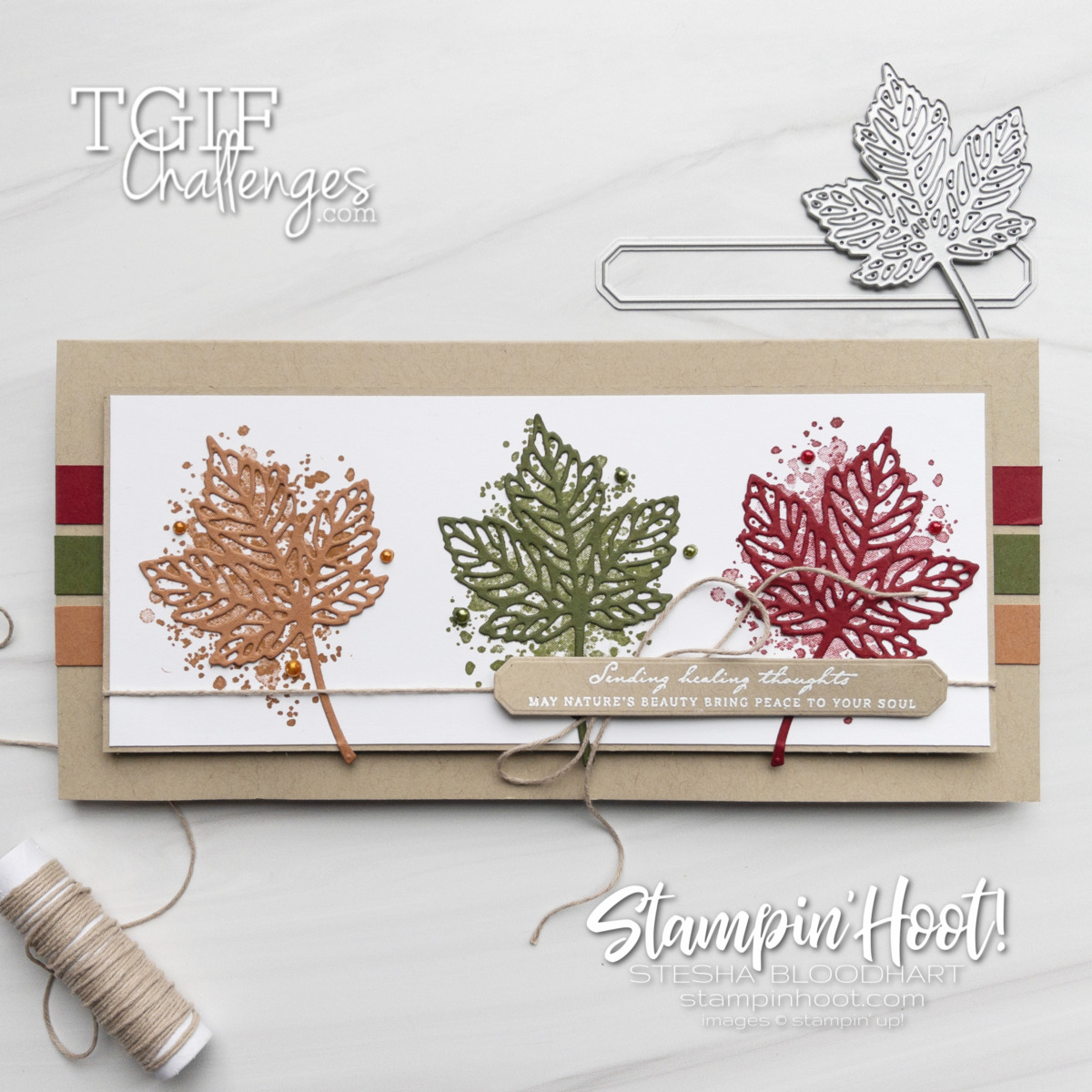 Create this slimline card using the Gorgeous Leaves Bundle by Stampin' Up! Card by Stesha Bloodhart, Stampin' Hoot!