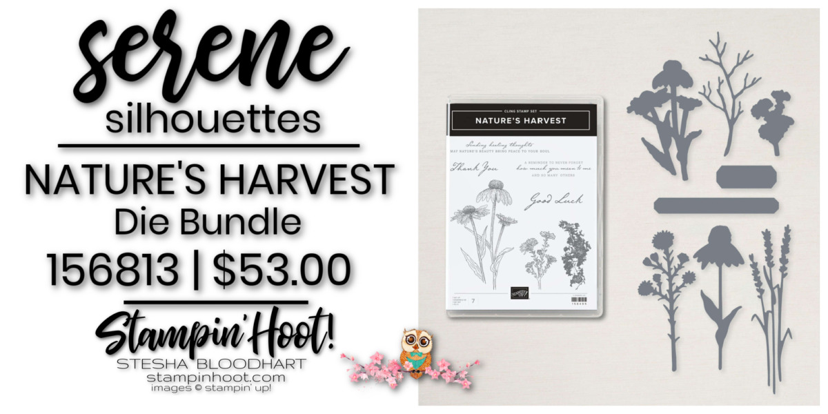 Nature's Harvest Die Bundle 156813 by Stampin' Up! Order Online with Stesha Bloodhart, Stampin' Hoot!