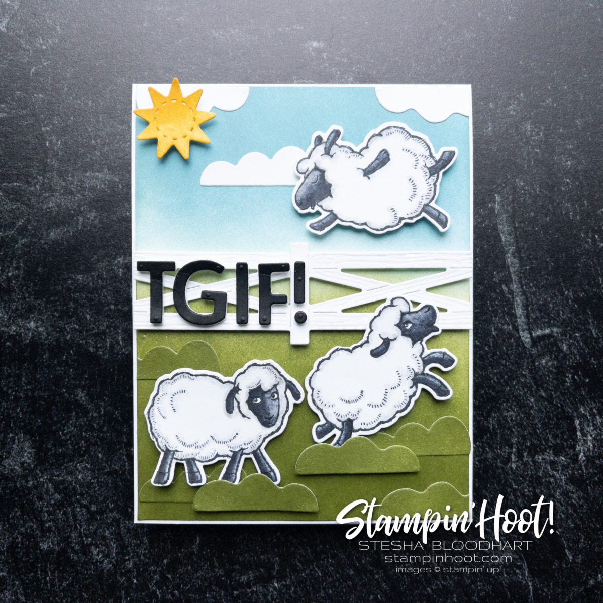 TGIF Card created with Counting Sheep and Sheep Dies from Stampin' Up! Created by Stesha Bloodhart, Stampin' Hoot!