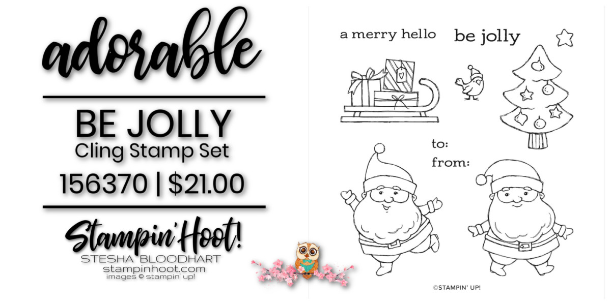 Be Jolly Stamp Set by Stampin' Up! Order Online with Stesha Bloodhart, Stampin' Hoot!